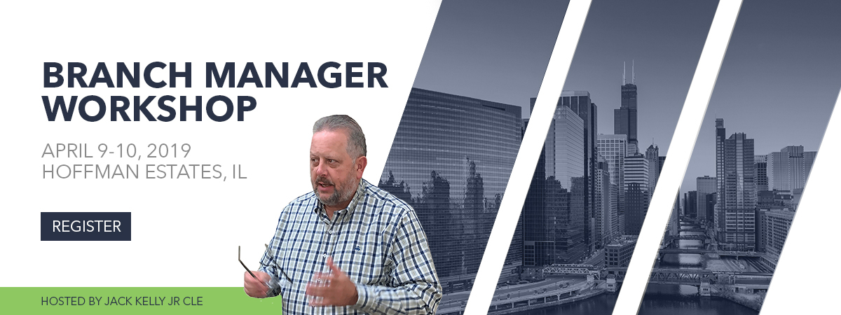 Branch Manager Workshop - Chicago - April 9-10, 2019