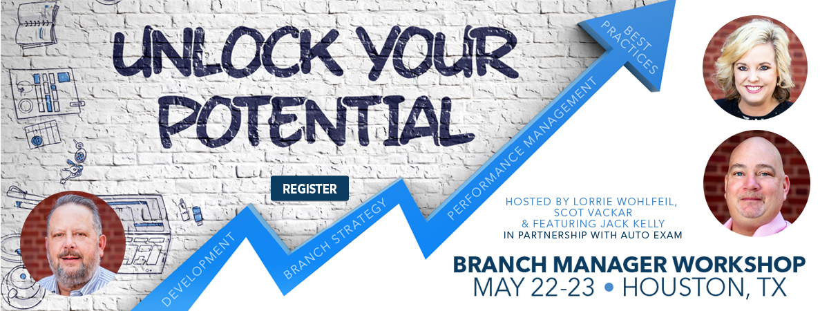 Branch Manager Workshop - May 22-23 - Houston, TX